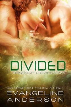 Divided (Brides of the Kindred 10)