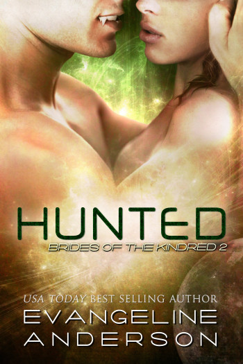 Hunted (Brides of the Kindred 2)