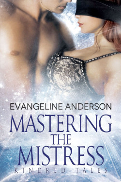 Mastering the Mistress