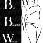 Big Beautiful Woman…