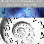 My Top 5 Time Travel Theories from Movies or TV Shows