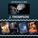 Introducing J. Thompson…