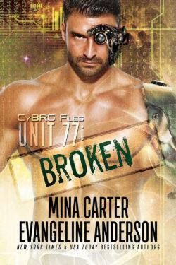 Unit 77: Broken