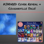 Kindred Cover Reveal & Cougarville Sale